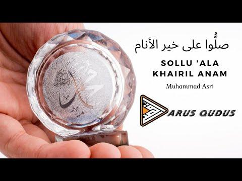 Sollu ala khairil anam - (Muhammad Asri) -  Audio version
