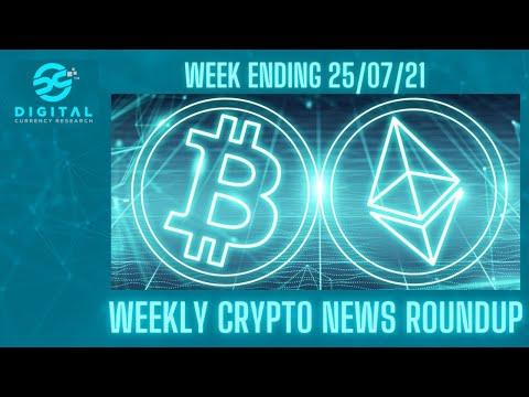 Crypto News Roundup 25th July 2021