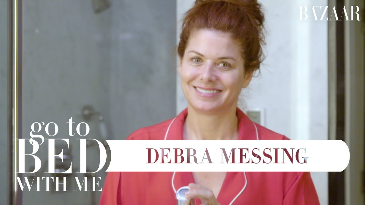 Debra Messing's Nighttime Skincare Routine | Go To Bed With Me | Harper's BAZAAR