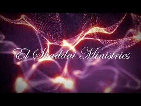 El Shaddai Ministries New Promo & Vision