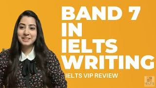 Band 6.5 to 7 in IELTS Writing