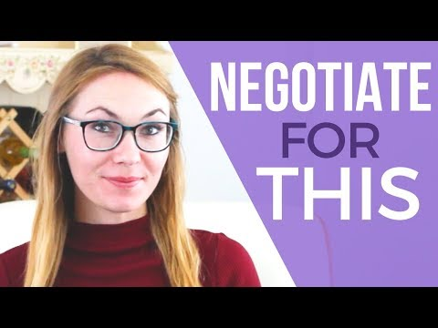 6 Things To Negotiate For BESIDES Salary