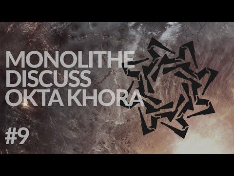 "MONOLITHE DISCUSS OKTA KHORA #9 (""Okta Khora (Part 2)"")"