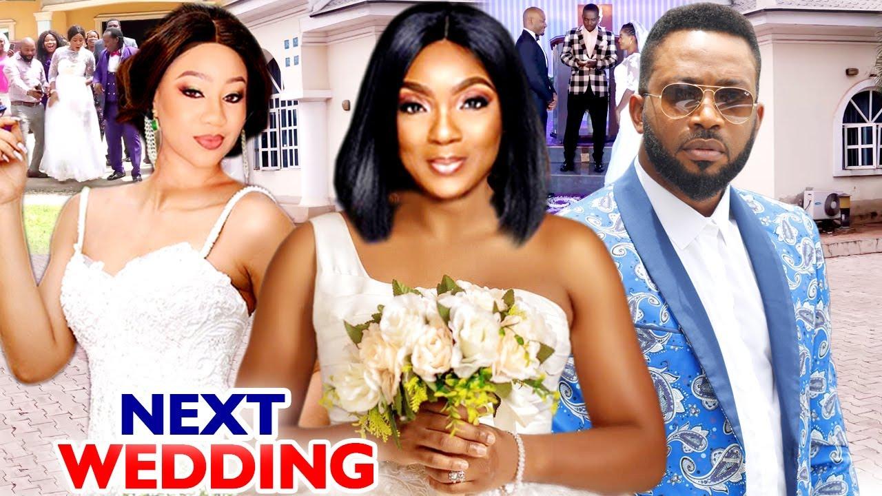 NEXT WEDDING SEASON 7&8 FULL MOVIE (FREDERICK LEONARD) 2020 LATEST NIGERIAN NOLLYWOOD MOVIE