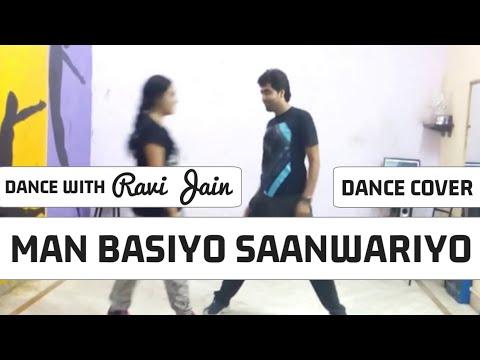 Man Basiyo Saanwariyo -  choreograph by RAVI SIR