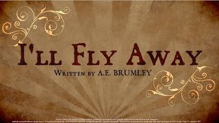 "Gambar cover ""I'll Fly Away"" Classic Old-Fashioned Bluegrass Gospel Hymn w/chords & lyrics 3 Generations singing!"