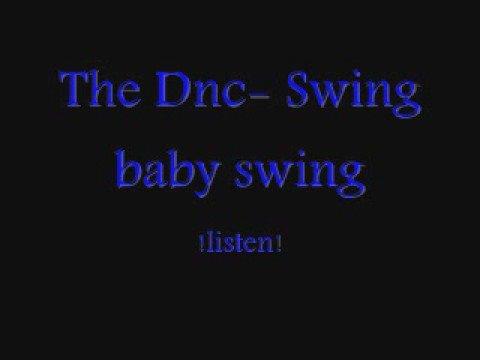 The DNC - Swing baby swing