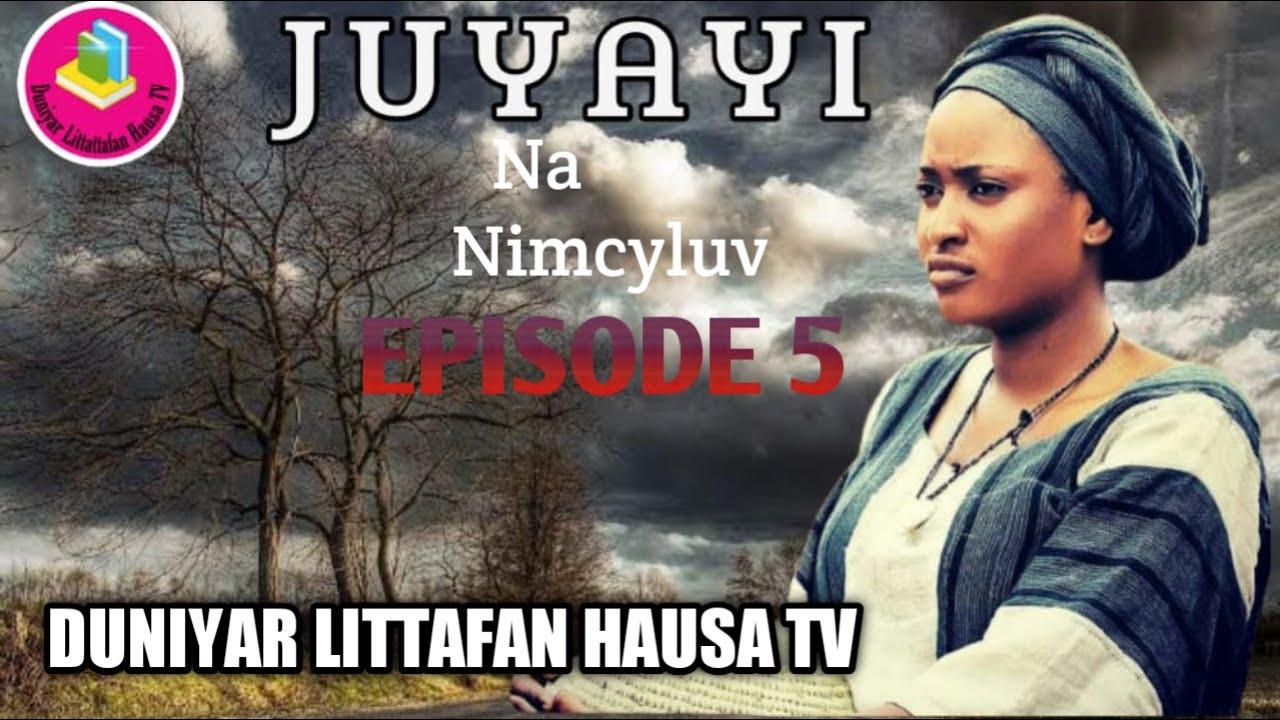 Download JUYAYI Part 5 Hausa Novel
