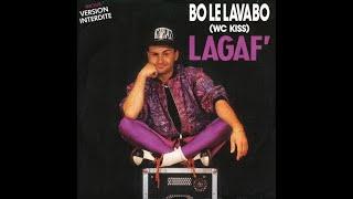 Lagaf' - Bo le lavabo (Bonus track)