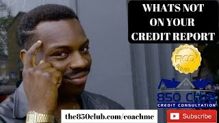 What's Not On Your FICO Or Credit Karma Credit Report - Transunion, Equifax, Experian,
