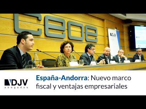 España-Andorra: Nuevo Marco Fiscal Y Ventajas Empresariales