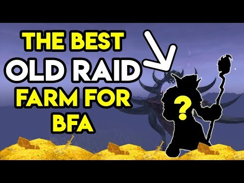 World Of Warcraft Gold Farm Best Old Raid For BFA