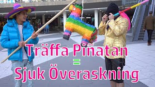SLÅ Sönder Piñatan = 10.000kr - PRANK