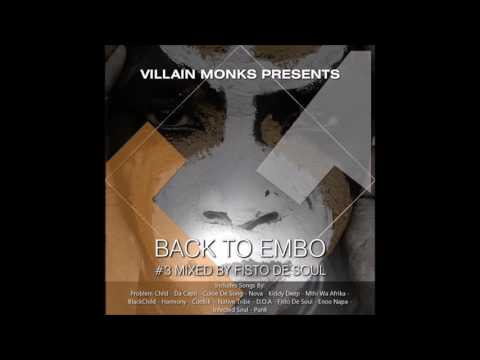 Villain Monks Pres. Back To Embo #BTE003 Guest Mixed By Fisto De Soul)