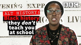 Black British history you're not taught in schools | Alt History – BBC