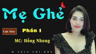 Mẹ ghẻ P1 - Truyện tâm lí xã hội do mc Hồng Nhung diễn đọc
