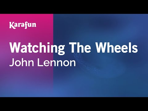 Karaoke Watching The Wheels - John Lennon *