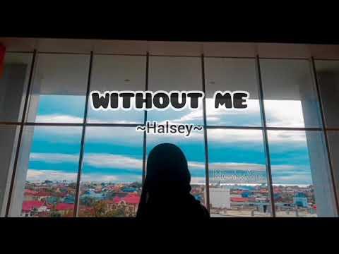 without-me---halsey-|-lyric-|-lirik-lagu