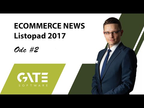 E-commerce News - Listopad 2017 - odc. 2 - Gate-Software