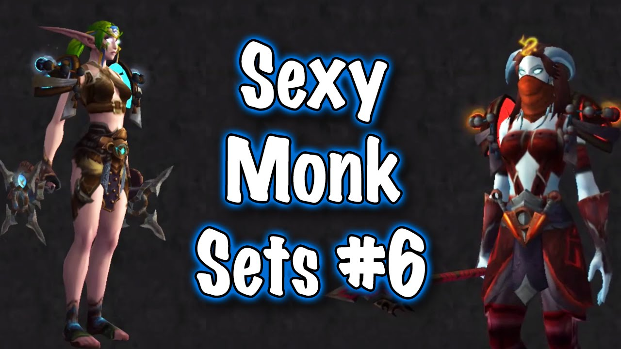 Jessiehealz 10 Sxc Monk Transmog Sets 6 World Of Warcraft Youtube