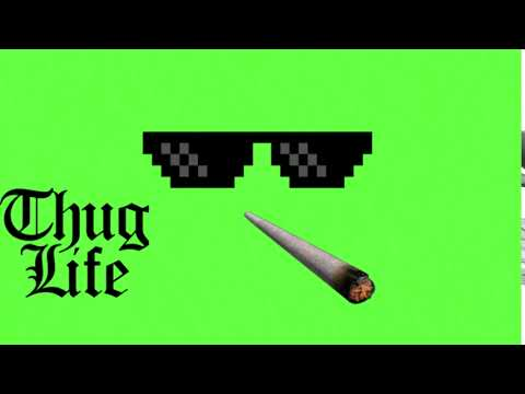 THUG LİFE GREEN SCREEN