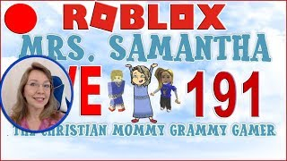 Mrs. Samantha Live Stream Roblox #191 Lets have fun! Friend Spot Giveaway! Every 25 LIKES!