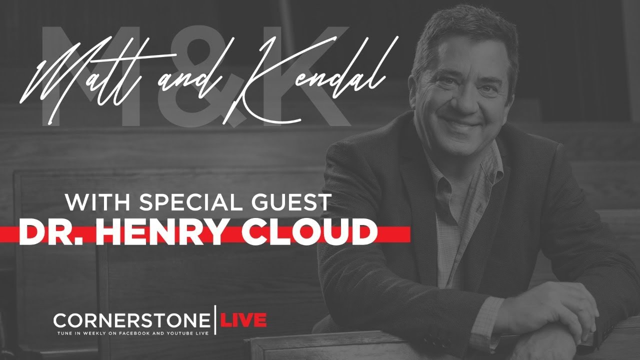 Matt and Kendal LIVE with special guest Dr. Henry Cloud - September 15th 2020
