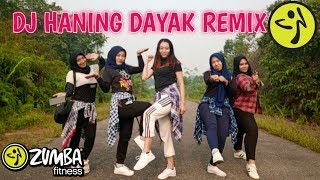 Download Mp3 Dj Haning Lagu Dayak ||  Zumba Lagu Dayak Remix || Coreo By Zin Lely Herly