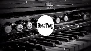 Pista de Trap 2017 (Piano Sample)
