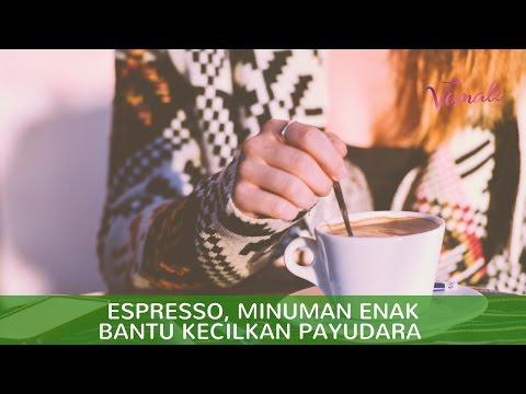 Espresso Minuman Enak Bantu Kecilkan Payudara