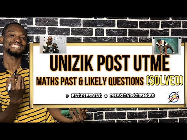 UNIZIK Post-UTME Mathematics Likely Questions For 2021