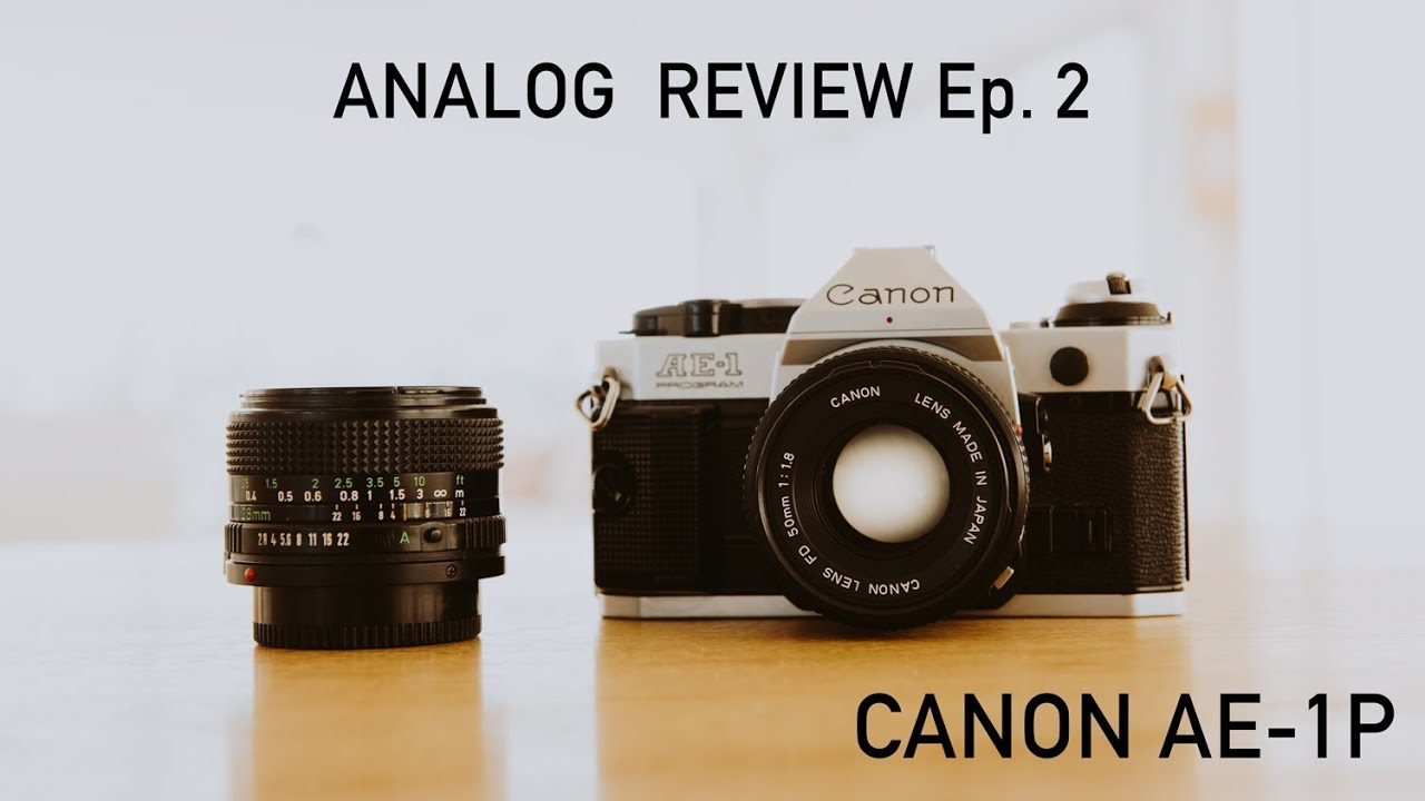 Analog Review - Canon AE-1 P