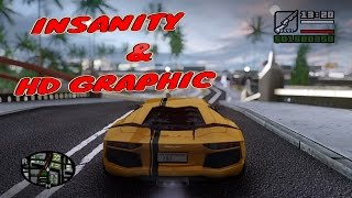GTA San Andreas || Insanity & HD Graphic Mod