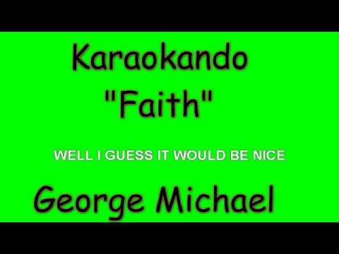 Karaoke Internazionale - Faith - George Michael ( Lyrics )