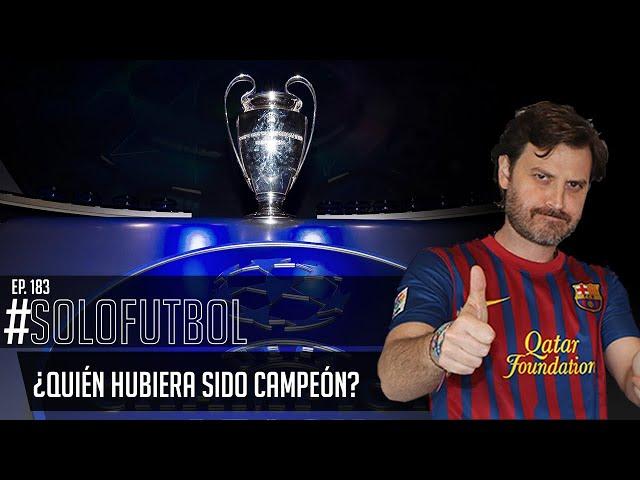 PODCAST DE FUTBOL #SOLOFUTBOLEP: 183 * Simulación de la Champions League y Europa League