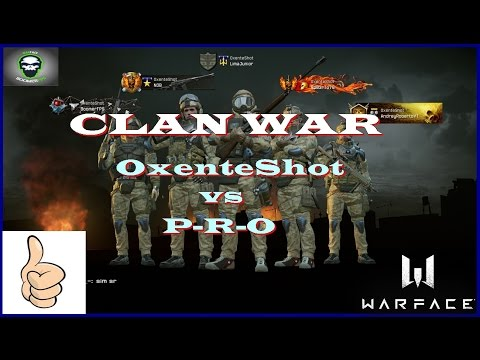 Warface  CF OxenteShot x P-R-O / District Steyr Scout