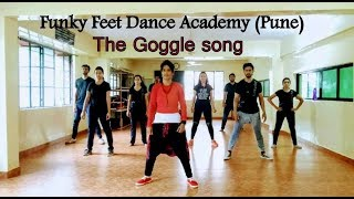 The Goggle Song | Dance Choreography | Mubarakan | Funky Feet Dance Academy