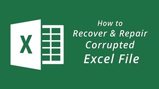 How to Recover and Repair Corrupted #ExcelFile