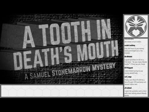 Story Time - A Tooth In Death's Mouth