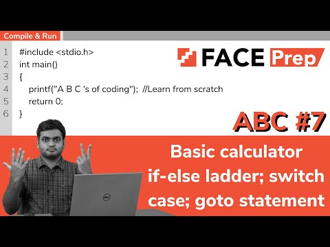 C Programming For Beginners | Basic Calculator | If-else; Switch Case; Goto | AnyBody Can Code | #7