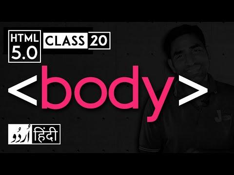 Body Tag - Html 5 Tutorial In Hindi - Urdu - Class - 20