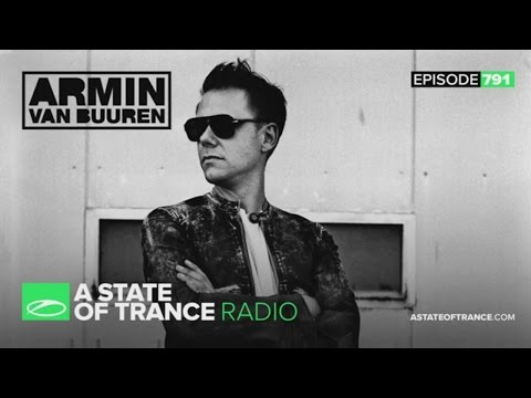 A State of Trance Episode 791 (#ASOT791)