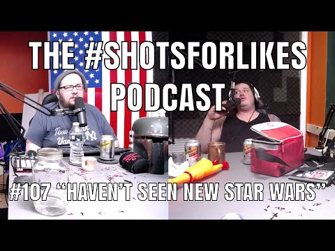 "#107 ""Haven't Seen New Star Wars"""