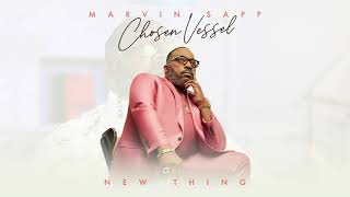 Marvin Sapp - New Thing (Official Audio)