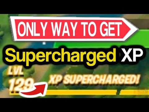 How To Get SUPERCHARGED XP In Fortnite? (Supercharged XP For A Chest, Ammobox, Opening A Vault Etc.)