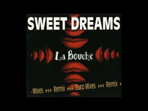 La bouche sweet dreams airplay edit