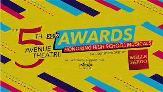 The 2019 5th Avenue Theatre Awards Honoring High School Musicals - Part 1