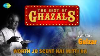 Worth Jo Scent Hai Mitti Ka | Gulzar Nazm In His Own Voice