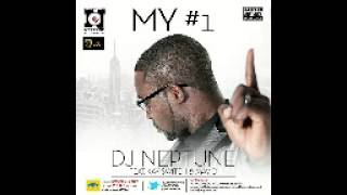 DJ Neptune Feat. Kay Switch , May D - My #1 (Numero Uno)