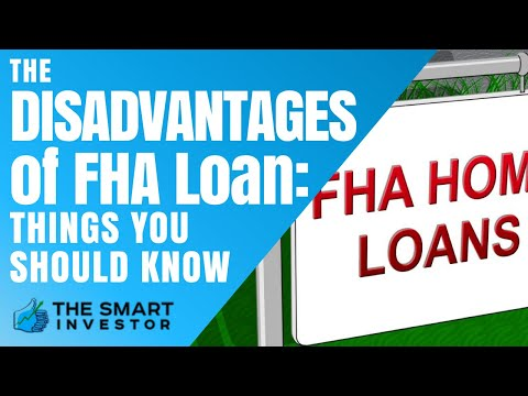 The Disadvantages of FHA Loan